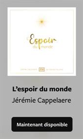 L'espoir du monde - Jérémie Cappelaere