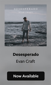 Evan Craft | Desesperado