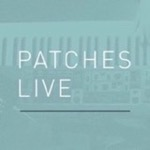 Patches Live