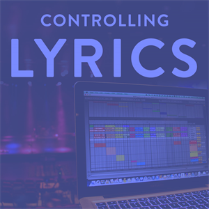 Controlling Lyrics with Ableton Live